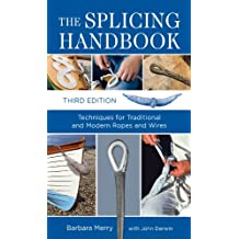 The Splicing Handbook, Third Edition: Techniques for Modern and Traditional Ropes (International Marine-RMP)