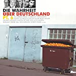 Die Wahrheit über Deutschland 6 | Wilfried Schmickler,Urban Priol,Dagmar Schönleber,Hennes Bender,Hagen Rether,Helmut Schleich