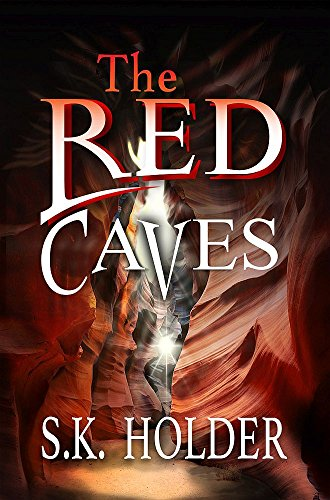 Book: The Red Caves by S.K. Holder