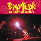 Deep Purple: MK III: The Final Concerts (Audio CD)