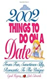 2002 Things to Do on a Date, Cyndi Haynes and Dale Edwards, 1580620795