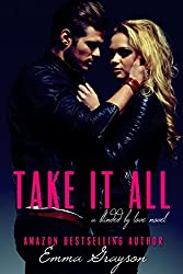 Take it All (Blinded by Love Book 1)
