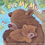I Love My Mom | Sophie Piper