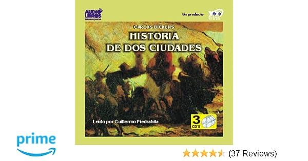 Amazon.com: historia de dos cuidades (Spanish Edition) (9789589494585): CHARLES DICKENS, GUILLERMO PIEDRAHITA: Books