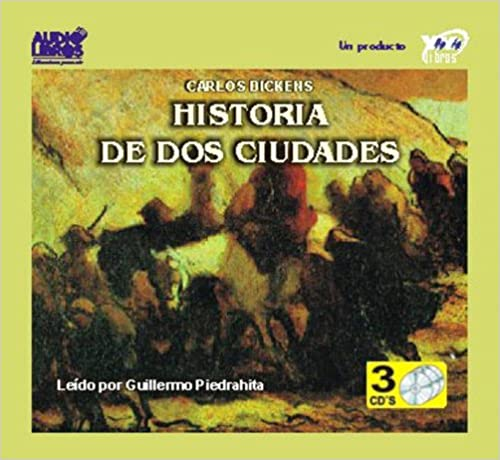 historia de dos cuidades (Spanish Edition) (Spanish) ABRIDGED Edition