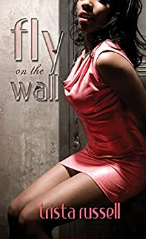 Fly on the Wall (Urban Renaissance) by [Russell, Trista]