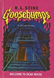 Welcome to Dead House (Goosebumps (Pb Unnumbered))