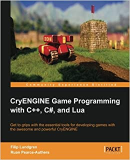 Amazon com: CryENGINE Game Programming with C++, C#, and Lua