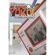 Gunpei Yokoi  Vie et philosophie du dieu des jouets Nintendo