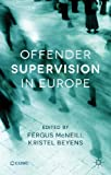 Offender Supervision in Europe, , 1137379189