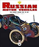 Russian Motor Vehicles, Maurice A. Kelly, 1845842138