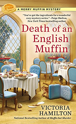 Death of an English Muffin (A Merry Muffin Mystery) (Hamilton Victoria)