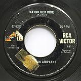 JEFFERSON AIRPLANE 45 RPM WATCH HER RIDE / MARTHA