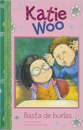 Basta de burlas (Katie Woo en Español) (Spanish Edition ...