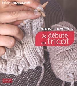 """Afficher """"Je débute au tricot"""""""
