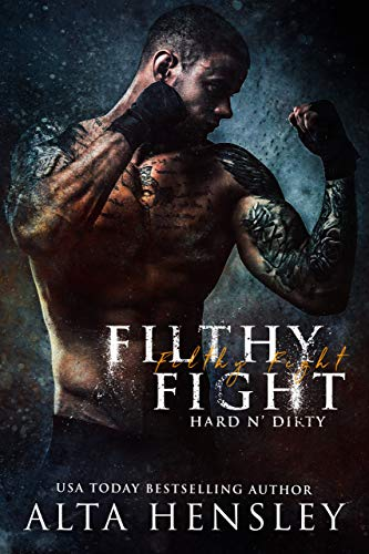Filthy Fight (Hard n' Dirty)