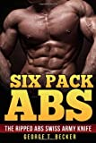 Six Pack Abs, George Becker, 1499331541