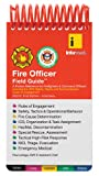 Fire Officer Field Guide, Paul LeSage and Informed Sources International Limited Staff, 1890495433