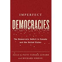 Imperfect Democracies: The Democratic Deficit in Canada and the United States