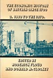 The Economic History of Britain since 1700 Vol. 2 : 1860-1939, Floud, Roderick, 0521298431