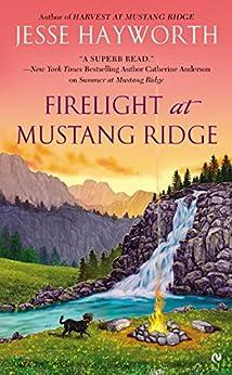 Firelight at Mustang Ridge by [Hayworth, Jesse]
