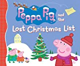 img - for Peppa Pig and the Lost Christmas List book / textbook / text book
