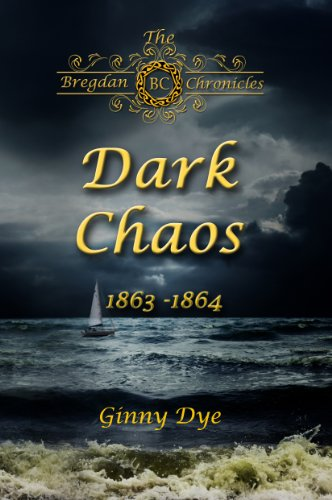 Dark Chaos (# 4 in the Bregdan Chronicles Historical Fiction Romance (4in Series)