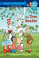 The Tree Doctor (Dr. Seuss/Cat In The Hat) (Step