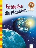 Entdecke die Planeten: Der Bücherbär: Sachwissen für Erstleser: