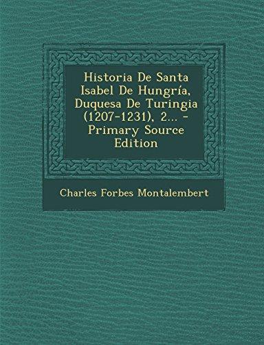 historia-de-santa-isabel-de-hungra-duquesa-de-turingia-1207-1231-2-spanish-edition