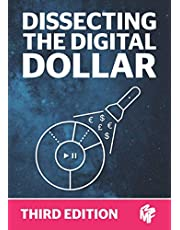 Dissecting The Digital Dollar - Third Edition: The streaming music business explained and discussed