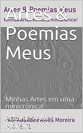Amazon.com: Artes & Poemias Meus : Minhas Artes em uma ...