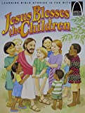 Jesus Blesses the Children, Gloria A. Truitt, 0570075270