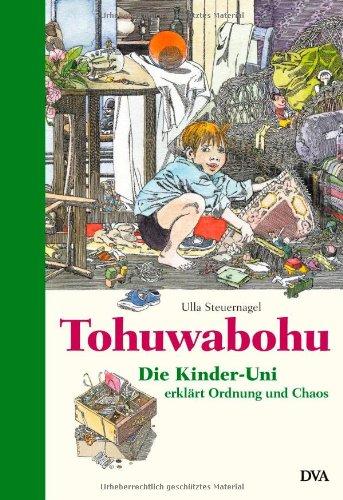 tohuwabohu-die-kinder-uni-erklrt-ordnung-und-chaos