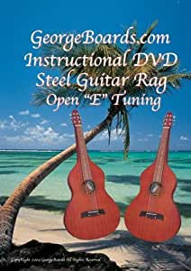 "GeorgeBoards.com Acoustic-Hawaiian Steel Guitar Rag Open ""E"" Tuning"