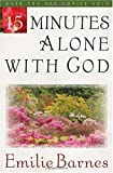 15 Minutes Alone with God, Emilie Barnes, 0736904565