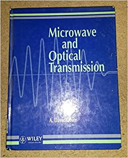 Microwave and Optical Transmission