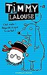 Timmy Lalouse, Tome 2 : C'est malin ! Regarde ce que tu as fait ! par Pastis