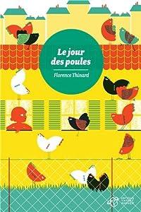 vignette de 'Le jour des poules (Florence Thinard)'