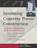 img - for Insulating Concrete Forms Construction : Demand, Evaluation, & Technical Practice by Ivan S Panushev (2004-02-25) book / textbook / text book