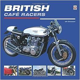 British Cafe Racers por Uli Cloesen epub