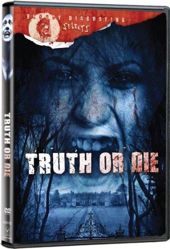 Truth Or Die (Bloody Disgusting ...