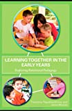 Learning Together in the Early Years, , 0415469333