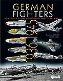 German Fighters. Volume 1: The Messerschmitt Bf 109