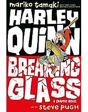 Tamaki, M: Harley Quinn: Breaking Glass