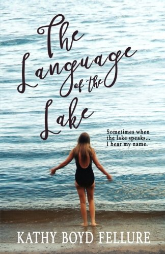 The Language of the Lake (On the Water's Edge) (Volume 1) by CreateSpace Independent Publishing Platform