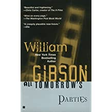 All Tomorrow's Parties (Bridge Trilogy)