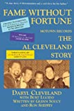 Fame Without Fortune, Motown Records, the Al Cleveland Story, , 1883283841