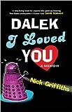 Dalek I Loved You