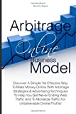 Arbitrage Online Business Model, Burt Taylor, 1463717997